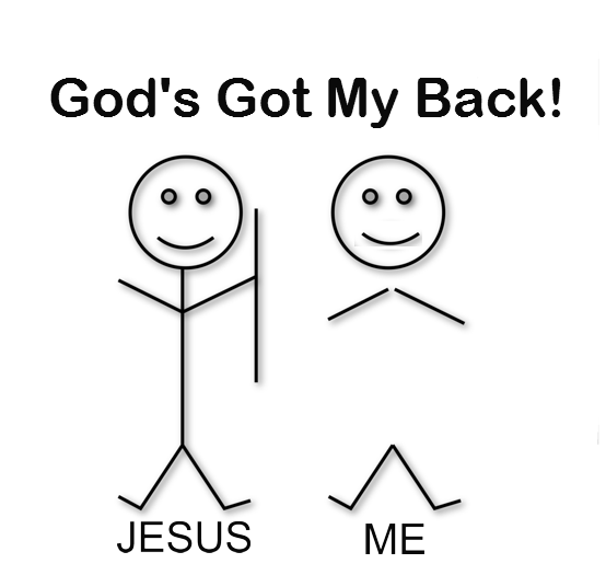 God's Got My Back- Government