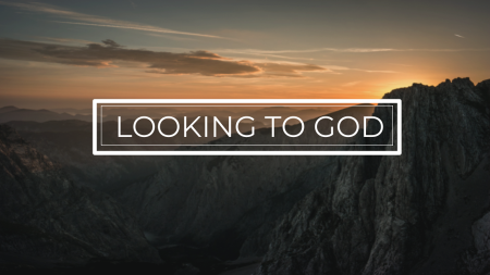 Looking to God?